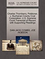 Charles Thornberry, Petitioner, V. Buchanan County Coal Corporation. U.S. Supreme Court Transcript of Record with Supporting Pleadings