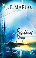 Shattered Image (Toni Sullivan Mysteries)