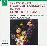 ヘンデル:合奏協奏曲作品6(抜粋)、ヴァッセナール伯:6つのコンチェルト・アルモニコ集