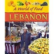 Lebanon (A World of Food)