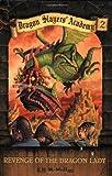 Dragon Slayers' Academy 2: Revenge of the Dragon Lady