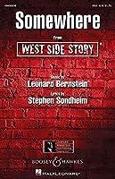 Leonard Bernstein: Somewhere (West Side Story) / レナード・バーンスタイン: サムウェア(ウエスト・サイド物語) 女声三部合唱(SSA)楽譜. For 合唱, 女声三部合唱(SSA), ピアノ伴奏