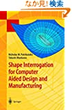 Shape Interrogation for Computer Aided Design and Manufacturing (Mathematics and Visualization)