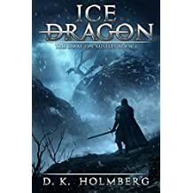 Ice Dragon: An Epic Fantasy Adventure (The Dragon Misfits Book 1)
