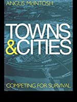 Towns and Cities: Competing for survival