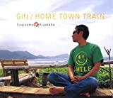 Gift/HOME TOWN TRAIN