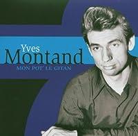 Yves Montand - V.3 - Mon Pote Le Gitan