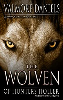 The Wolven Of Hunters Holler by [Daniels, Valmore]
