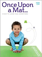 Kids Yoga DVD - Once Upon a Mat - Children Ages 2.5+