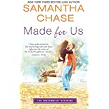 Made for Us (The Shaughnessy Brothers Book 1)