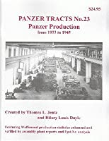 Panzer Tracts No.23 パンター戦車の製造 1939-1945
