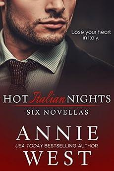 Hot Italian Nights: Six Novellas by [West, Annie]