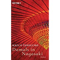 Damals in Nagasaki: Roman (German Edition)