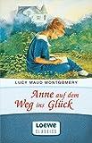 """Anne auf dem Weg ins Glück: Enthält die Bände """"Anne in Kingsport"""" und """"Anne in Windy Willows"""" (Anne Shirley Romane 2) (German Edition)"""