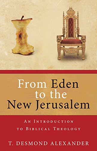 From Eden to the New Jerusalem (English Edition)