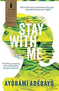 Stay With Me by [Adebayo, Ayobami]