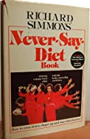 Richard Simmon's Never Say Diet Book