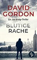 Blutige Rache: Ein Joe Brody-Thriller