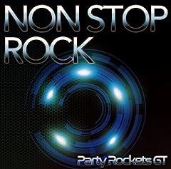 Party Rockets GT「NON STOP ROCK」のジャケット画像