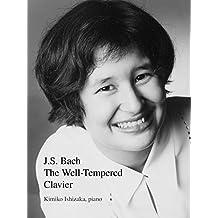 J.S. Bach, Well-Tempered Clavier, Book 1, Kimiko Ishizaka, piano