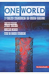 One World: A global anthology of short stories Kindle Edition