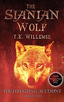 The Sianian Wolf (The Fledgling Account Book 2) by [Willemse, Y.K.]