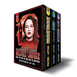 The Sherlock Holmes and Lucy James Mystery Series Box Set: Books 3-6 by [Elliott, Anna, Veley, Charles]