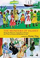 The Wonders of Vilayet: Being the Memoir, Originally in Persian, of a Visit to France and Britain