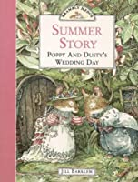 Summer Story: Poppy and Dusty's Wedding Day (Brambly Hedge)