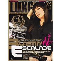 LUXG (ラグジュアリー エクストリーム グランド) 2006年 06月号 [雑誌]