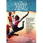 The Bolshoi Ballet in the Park - Divertissements [DVD] [Import]