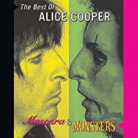Mascara & Monsters - The Best Of Alice Cooper by Alice Cooper (2001-01-16)
