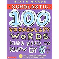 100 Vocabulary Words Kids Need to Know by 6th Grade (100 Words Workbook)