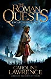 Escape from Rome: Book 1 (The Roman Quests) (English Edition)