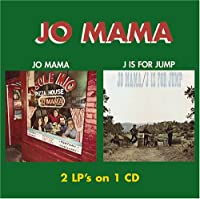 Jo Mama / J Is for Jump