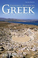 Greek: A History of the Language and its Speakers by Geoffrey Horrocks(2014-01-28)