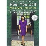Heal Yourself: Mind Over Medicine [DVD]