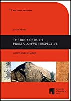 The Book of Ruth from a Lomwe Perspective: HESED AND IKHARARI