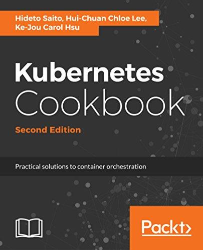 Kubernetes Cookbook - Second Edition