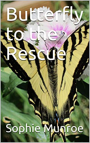 Butterfly to the Rescue (English Edition)