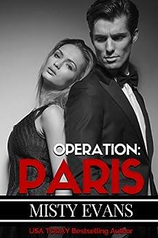 Operation Paris, Super Agent Romantic Suspense Series, Book 2 (Super Agent Series) by [Evans, Misty]