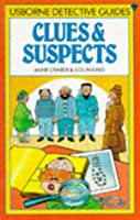Clues and Suspects (Spy & detective guides)