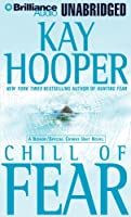 Chill Of Fear: A Bishop / Special Crimes Unit Novel