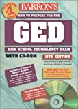 Barron's How to Prepare for the Ged: High School Equivalency Exam (Barron's Ged (Book & CD-Rom))