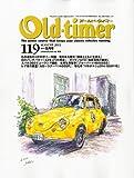 Old-timer (オールドタイマー) 2011年 08月号 [雑誌]