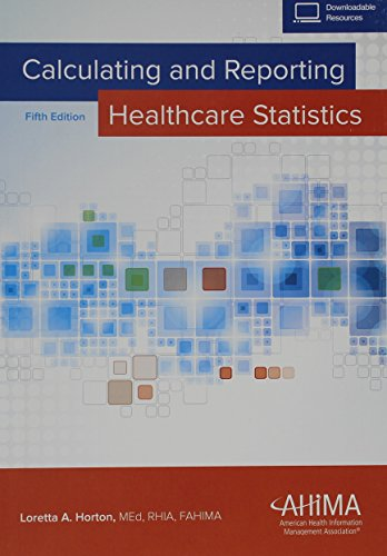 Download Calculating and Reporting Healthcare Statistics 1584264802