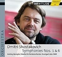 Shostakovich: Symphonies Nos. 1 & 6 by Stuttgart Radio Symphony Orchestra (2013-08-27)