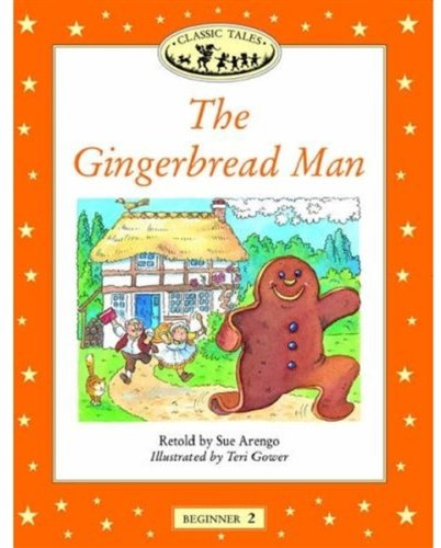 Classic Tales (Beginner Level 2: the Gingerbread Man)の詳細を見る