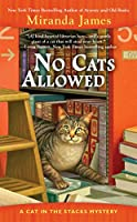 No Cats Allowed (Cat in the Stacks Mystery)
