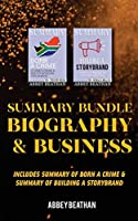 Summary Bundle: Biography & Business: Includes Summary of Born a Crime & Summary of Building a StoryBrand